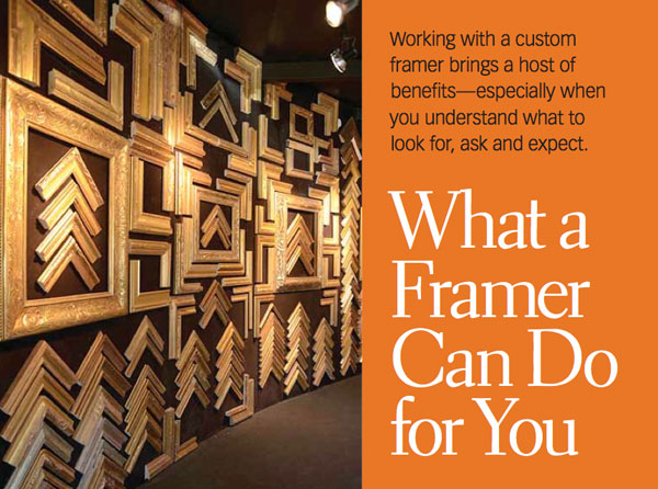 Custom Framing What A Framer Can Do For You Artists Network