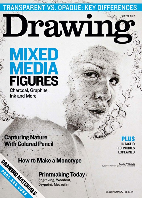 Drawing Magazine Winter 2017 Table Of Contents Artists Network