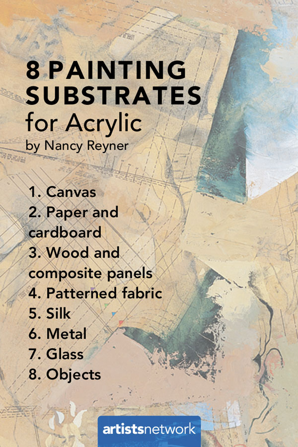 8 Painting Substrates And The One Thing You Should Never Paint On Artists Network